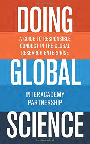 Doing Global Science: A Guide to Responsible Conduct in the Global Research Enterprise