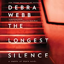 The Longest Silence: Shades of Death Audiobook by Debra Webb Narrated by Shannon McManus