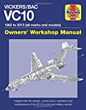Vickers/BAC VC10 Manual: All Models and Variants (Owners' Workshop Manual)