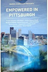 Empowered in Pittsburgh - (Baker Leadership) Paperback