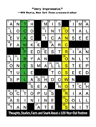 On Crosswords: Thoughts, Studies, Facts and Snark About a 100-Year-Old Pastime