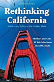 img - for Rethinking California: Politics and Policy in the Golden State 2nd edition by Cahn, Matthew, Shafie, David, Schockman, H. Eric (2009) Paperback book / textbook / text book