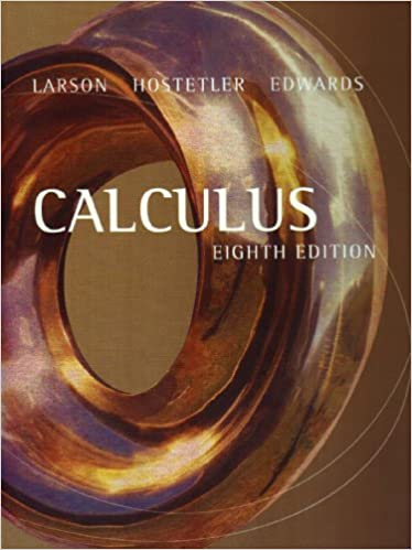 Calculus ron larson robert p hostetler bruce h edwards calculus 8th edition fandeluxe Image collections