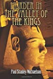 Murder in the Valley of the Kings, Paul Stanley Michaelson, 1490974679