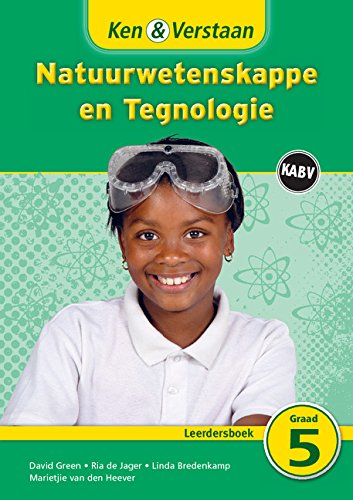 Ken & Verstaan Natuurwetenskappe en Tegnologie Leerdersboek Leerdersboek (CAPS Natural Science and Technology) (Afrikaans Edition)