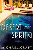 Front cover for the book Desert Spring by Michael Craft