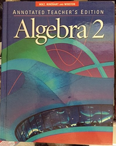 Algebra 2, Annotated Teacher's Edition