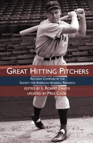 Great Hitting Pitchers: Records Compiled by the Society for American Baseball Research