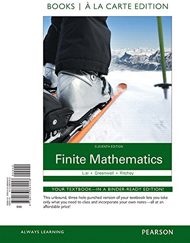 Finite Mathematics Books a la Carte Edition (11th Edition)