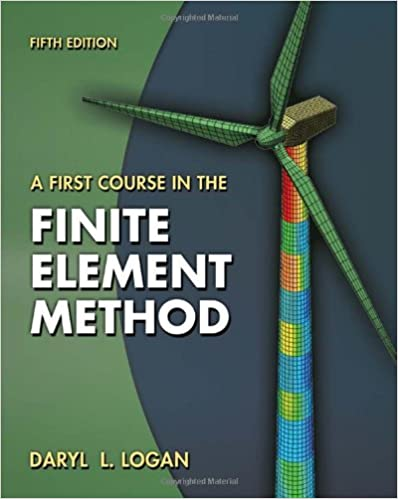 A first course in the finite element method daryl l logan a first course in the finite element method daryl l logan 9780495668251 amazon books fandeluxe Image collections