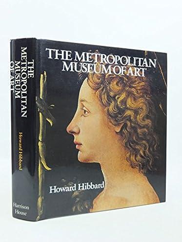 metropolitan museum of art howard hibbard 9780517612019 books rh amazon ca New Orleans Neighborhood Guide Chicago Neighborhood Guide