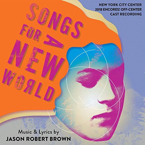 (Songs for a New World  (New York City Center 2018 Encores! Off-Center Cast)