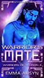 Warrior's Mate: A Dark Prince Sci-Fi Romance (Yadeshi Brides) (Volume 3) by  Emma Alisyn in stock, buy online here