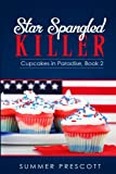 Star Spangled Killer (Cupcakes in Paradise) (Volume 2)