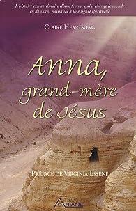 Anna, grand-mère de Jésus par Claire Heartsong