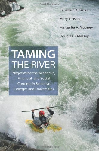 image for Taming the River: Negotiating the Academic, Financial, and Social Currents in Selective Colleges and Universities (The William G. Bowen Memorial Series in Higher Education)