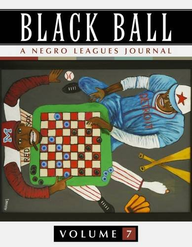 Books : Black Ball: A Negro Leagues Journal, Vol. 7
