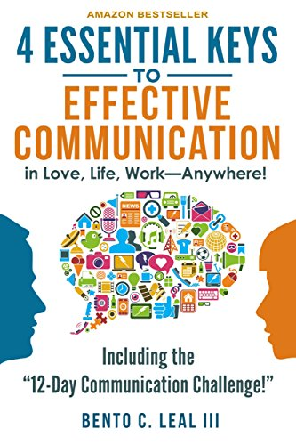 4 Essential Keys To Effective Communication In Love, Life, Work--anywhere!: A How-to Guide For Pract Icon