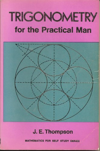 Trigonometry for the Practical Man