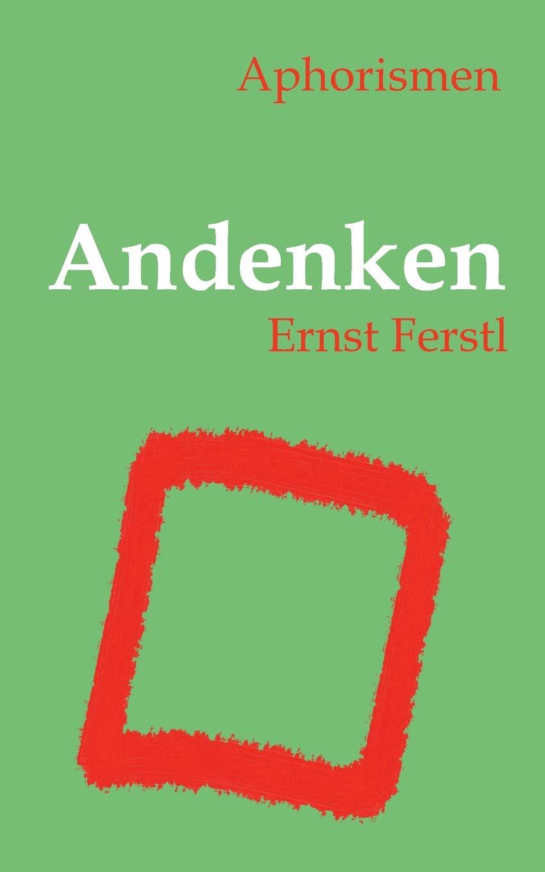 Andenken German Edition Ernst Ferstl 9783752867350