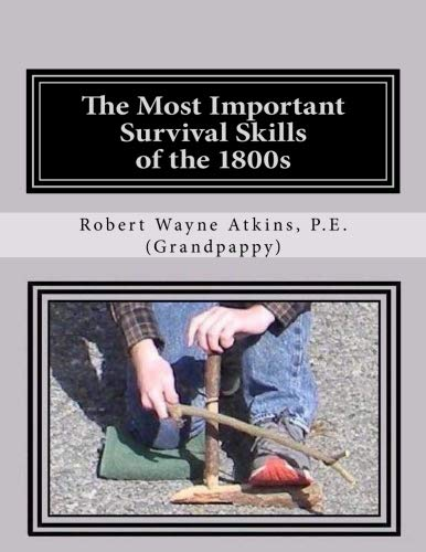 The Most Important Survival Skills of the 1800s