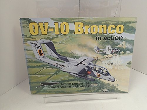 (OV-10 Bronco in Action - Aircraft No. 154)