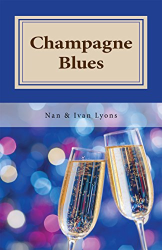 Amazon.com: CHAMPAGNE BLUES eBook: Nan and Ivan Lyons ...