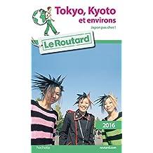 TOKYO, KYOTO ET ENVIRONS 2016 (JAPON PAS CHER)