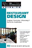 img - for The Food Service Professional Guide to Restaurant Design: Designing, Constructing & Renovating a Food Service Establishment (The Food Service ... 14) (The Food Service Professionals Guide To) book / textbook / text book