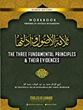 The Three Fundamental Principles & Their Evidences: Workbook for Germantown Masjid's Summer Seminar (2019)