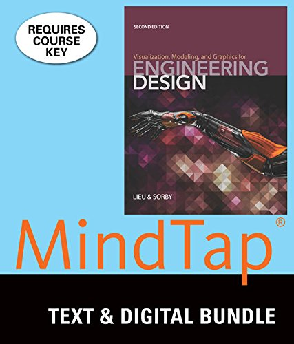 Bundle: Visualization, Modeling, and Graphics for Engineering Design, 2nd + MindTap Drafting, 2 terms (12 months) Printe