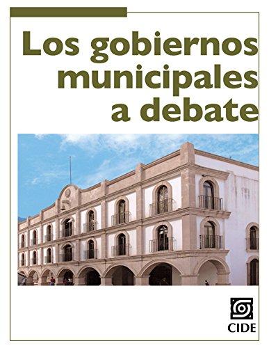 Los gobiernos municipales a debate (Coyuntura y Ensayo nº 11) (Spanish Edition)