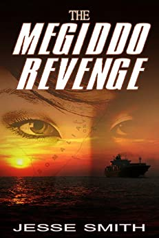 The Megiddo Revenge by [Smith, Jesse]