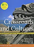 Loose-Leaf Version of Crossroads and Cultures V1 and Sources of Crossroads and Cultures V1, Smith, Bonnie G. and Van De Mieroop, Marc, 1457629496