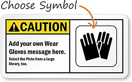 Amazon Caution Ansiadd Your Own Wear Gloves Message Here