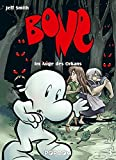 Bone 03 - Im Auge des Orkans: Collectors Edition