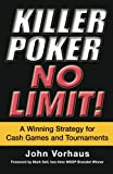 Killer Poker No Limit, John Vorhaus, 0818406623