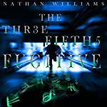 The Three Fifths Fugitive | Nathan Williams