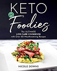Image of the product Keto For Foodies : The that is listed on the catalogue brand of Victory Belt Publishing.