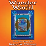 Wonder World 6: The Venom Mist, Book 6 | Robert W. Williams
