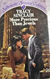 More Precious Than Jewels, Tracy Sinclair, 0373094531