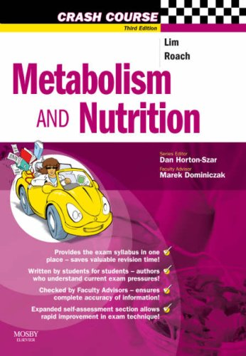 Metabolism and Nutrition (Crash Course - UK)