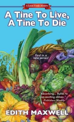 A Tine to Live a Tine to Die[TINE TO LIVE A TINE TO DIE][Mass Market Paperback]