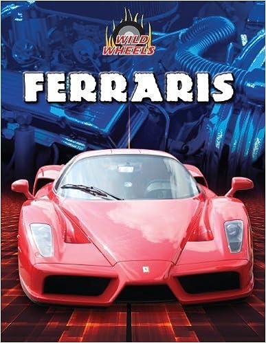 Book Ferraris (Wild Wheels) by Bob Power (2011-08-04)
