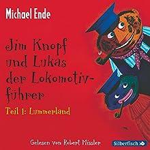 Lummerland (Jim Knopf und Lukas der Lokomotivführer 1) Hörbuch von Michael Ende Gesprochen von: Robert Missler