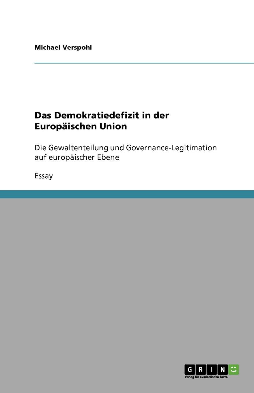 Das Demokratiedefizit in der Europäischen Union (German Edition) pdf