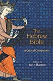 barton reading the old testament - The Hebrew Bible: A Critical Companion
