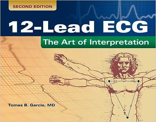 Amazon.com: 12-Lead ECG: The Art of Interpretation (Garcia, Introduction to  12-Lead ECG) eBook: Tomas B. Garcia: Kindle Store