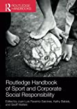 img - for Routledge Handbook of Sport and Corporate Social Responsibility (Routledge Handbooks) book / textbook / text book