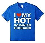 I Love My Hot Romanian Husband T-shirt Wife Marriage Romania